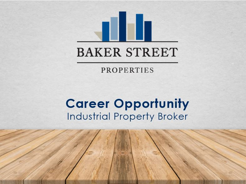 Careers at Baker Street Properties Industrial Broker